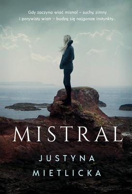 Justyna Mietlicka - Mistral