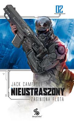 Jack Campbell - Nieustraszony. Zaginiona flota. Tom 2