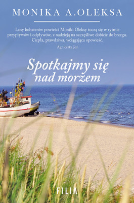 Monika A. Oleksa - Spotkajmy się nad morzem