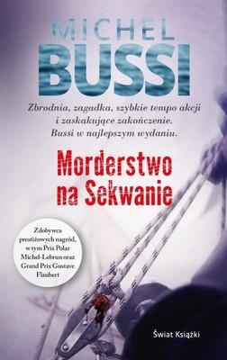 Michel Bussi - Morderstwo na Sekwanie