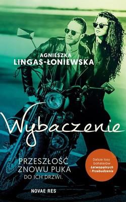 Agnieszka Lingas-Łoniewska - Wybaczenie. Łatwopalni. Tom 3