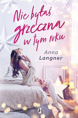 Anna Langner - Nie byłaś grzeczna w tym roku