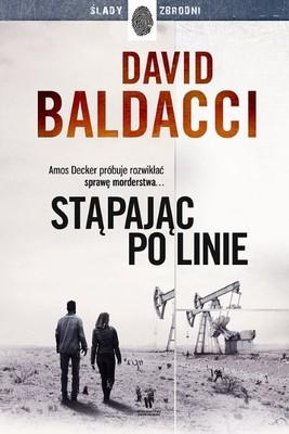 David Baldacci - Stąpając po linie. Amos Decker. Tom 6