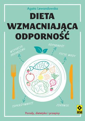 Agata Lewandowska - Dieta wzmacniająca odporność
