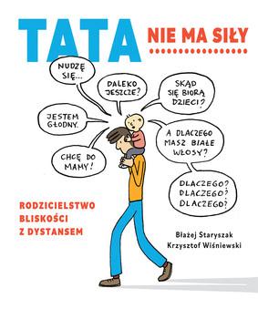 Błażej Staryszak, Krzysztof Wiśniewski - Tata nie ma siły