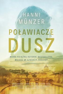 Hanni Munzer - Poławiacze dusz