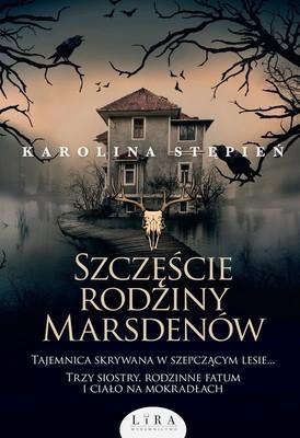 Karolina Stępień - Szczęście rodziny Marsdenów