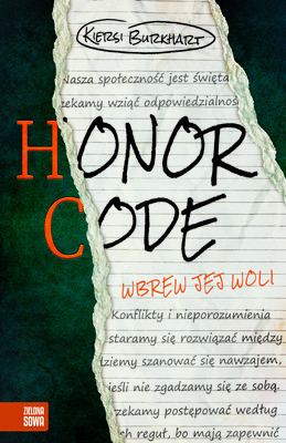 Kiersi Burkhart - Honor Code. Wbrew jej woli