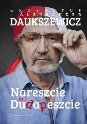 Krzysztof Daukszewicz, Grzegorz Daukszewicz - Nareszcie w Dudapeszcie