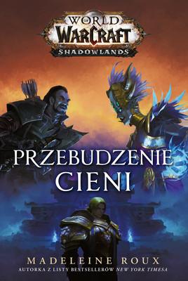 Madeleine Roux - World of Warcraft: Przebudzenie cieni