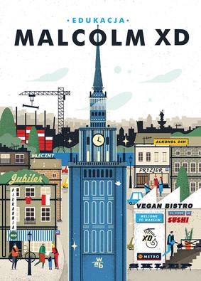 Malcolm XD - Edukacja