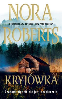 Nora Roberts - Kryjówka