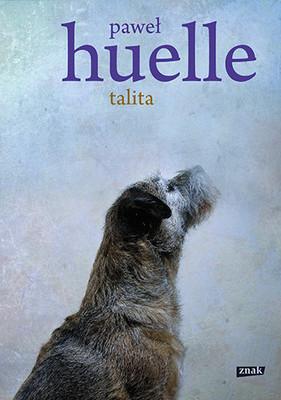 Paweł Huelle - Talita