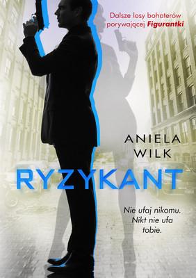Aniela Wilk - Ryzykant