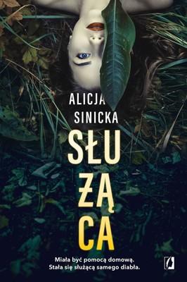 Alicja Sinicka - Służąca