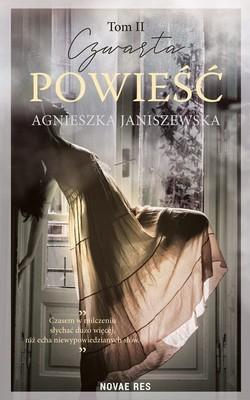 Agnieszka Janiszewska - Czwarta powieść. Tom 2