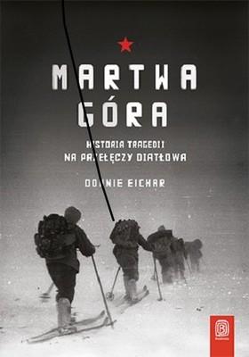 Donnie Eichar - Martwa góra. Historia tragedii na Przełęczy Diatłowa