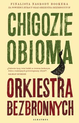 Chigozie Obioma - Orkiestra bezbronnych