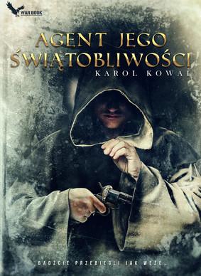 Karol Kowal - Agent jego Świątobliwości / Karol Kowal - Agnet Jego Świątobliwości