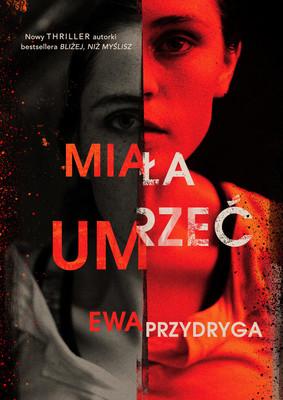 Ewa Przydryga - Miała umrzeć