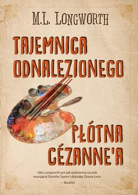 M.L. Longworth - Tajemnica odnalezionego płótna Cezannea