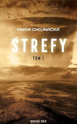 Kinga Chojnacka - Strefy. Tom 1
