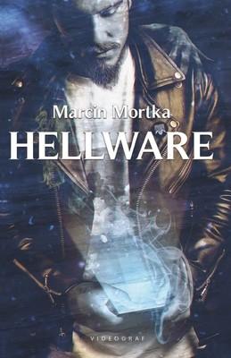 Marcin Mortka - Hellware