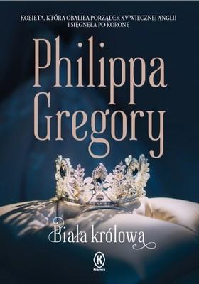 Philippa Gregory - Biała królowa