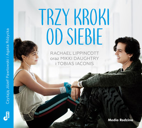 Rachael Lippincott, Mikki Daughtry - Trzy kroki od siebie / Rachael Lippincott, Mikki Daughtry - Five Feet Apart