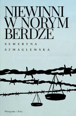 Seweryna Szmaglewska - Niewinni w Norymberdze
