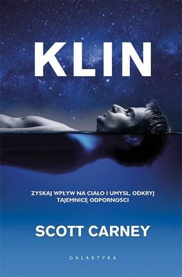 Scott Carney - Klin. Zyskaj wpływ na ciało i umysł, odkryj tajemnicę odporności