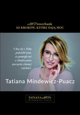 Tatiana Mindewicz-Puacz - eMPowerbank. 10 kroków, które dają moc