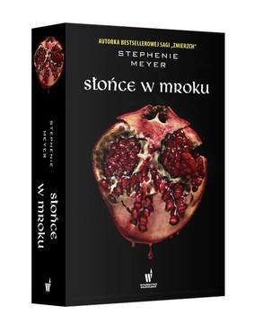 Stephenie Meyer - Słońce w mroku