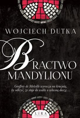Wojciech Dutka - Bractwo Mandylionu