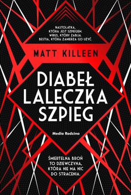 Matt Killeen - Diabeł, laleczka, szpieg