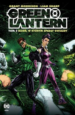 Grant Morrison, Liam Sharp - Dzień spadających gwiazd. Green Lantern. Tom 2