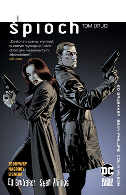 Ed Brubaker, Sean Phillips, Colin Wilson - Śpioch. Tom 2 / Ed Brubaker, Sean Phillips - Śpioch. Tom 2
