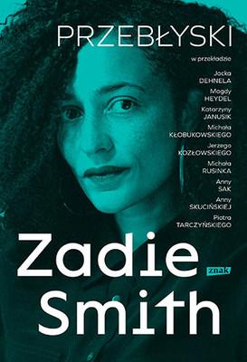 Zadie Smith - Przebłyski