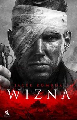 Jacek Komuda - Wizna