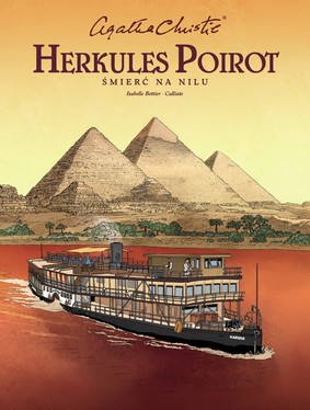 Isabelle Bottier, Damien Callixte - Śmierć na Nilu. Herkules Poirot. Agatha Christie / Isabelle Bottier, Damien Callixte - Śmierć Na Nilu. Agatha Christie