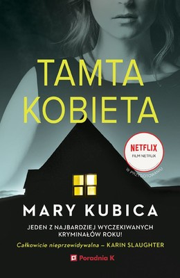 Mary Kubica - Tamta kobieta