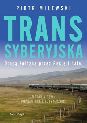 Piotr Milewski - Transsyberyjska