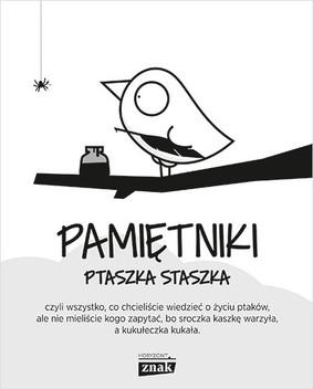 Piotr Jedliński - Pamiętniki Ptaszka Staszka