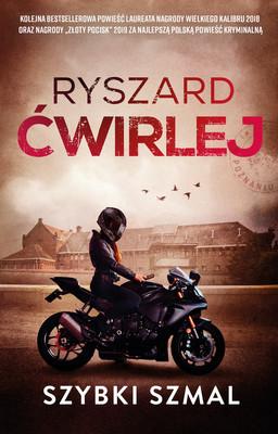 Ryszard Ćwirlej - Szybki szmal