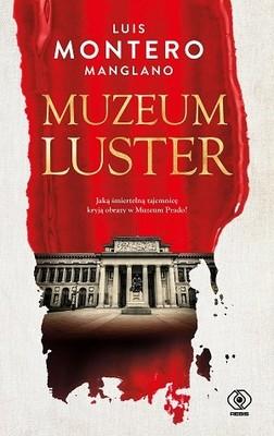 Luis Montero Manglano - Muzeum luster