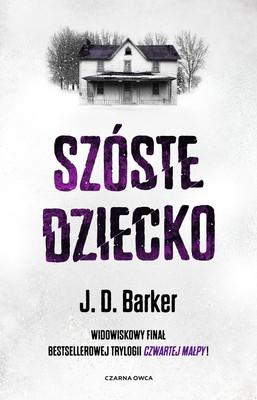 J.D. Barker - Szóste dziecko