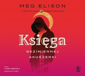 Meg Elison - Ksiega bezimiennej akuszerki
