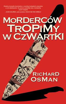 Richard Osman - Morderców tropimy w czwartki / Richard Osman - The Thursday Murder Club