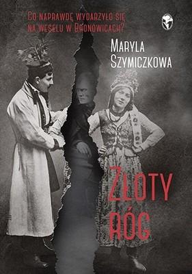 Maryla Szymiczkowa, Jacek Dehnel, Piotr Tarczyński - Złoty róg