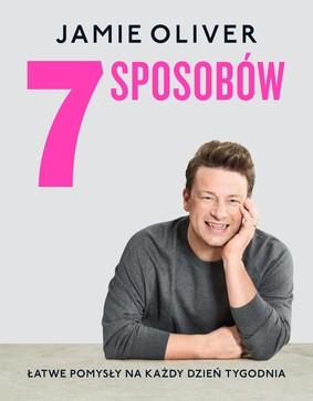 Jamie Oliver - 7 sposobów